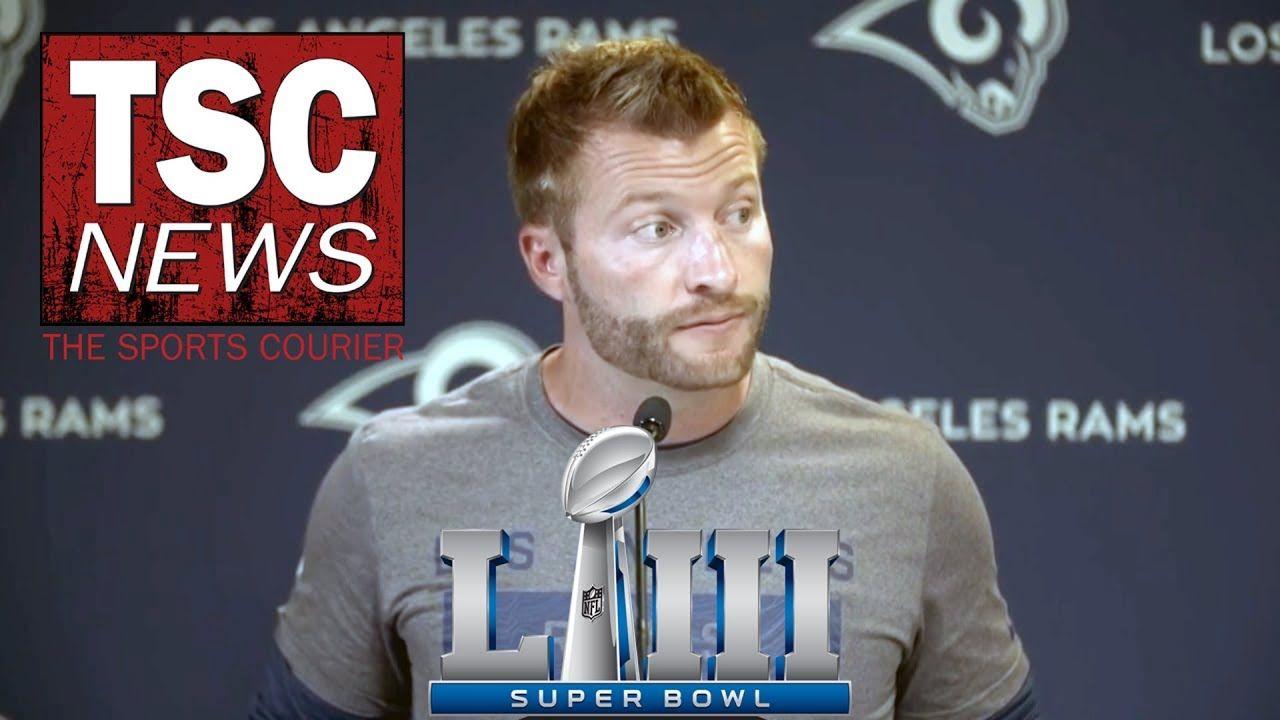 Seanmcvay Superbowl 53 Nfl Press Conference Tsc News Sean Mcvay Super Bowl Rams Head Coach