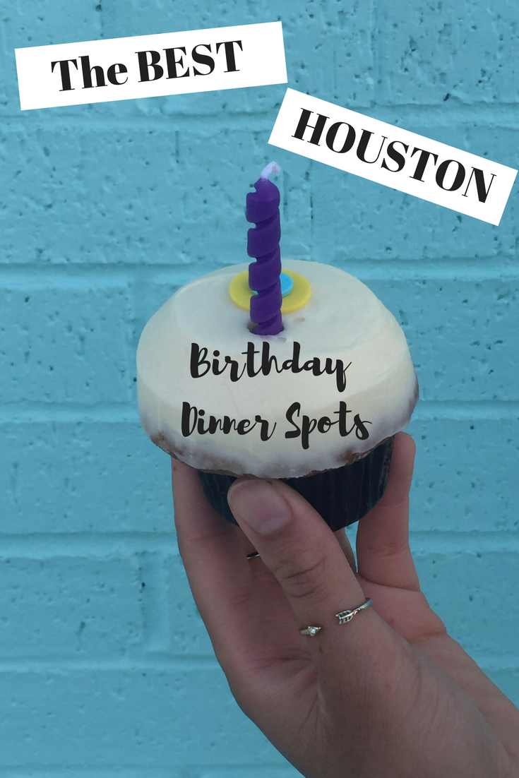 The Best Houston Restaurants For Your Birthday Dinner Celebration
