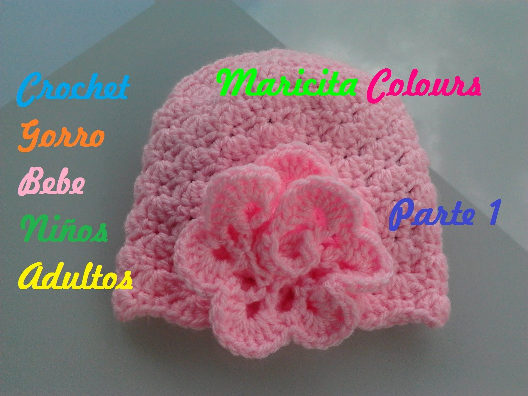 16aa5a501 Tutorial Crochet Ganchillo Gorro para Bebe Rose (Parte 1)
