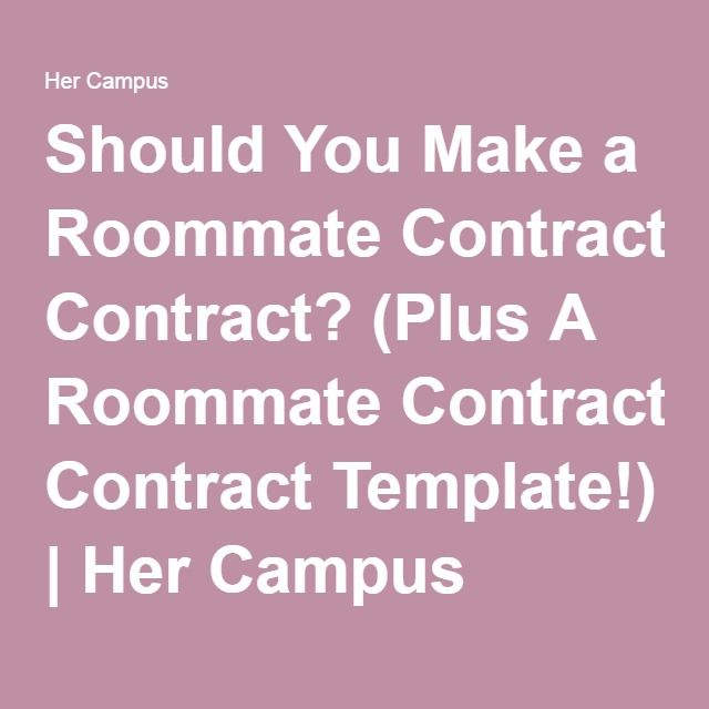 Should You Make a Roommate Contract? (Plus A Roommate Contract