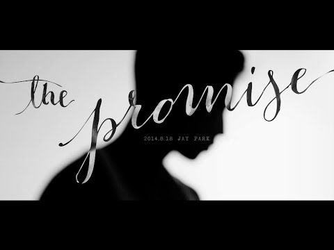 박재범 Jay Park - 약속해 The Promise Official Teaser