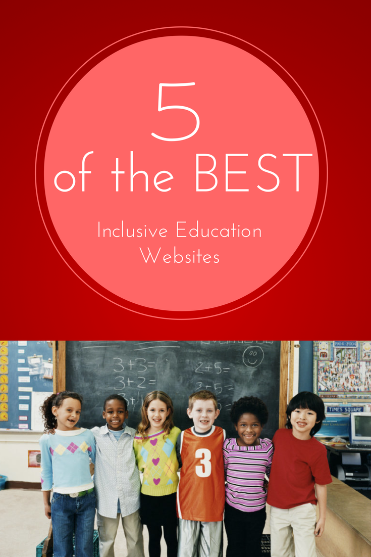 5 of the Best Inclusive Education Websites You Need to Know About!  #PinoftheDay