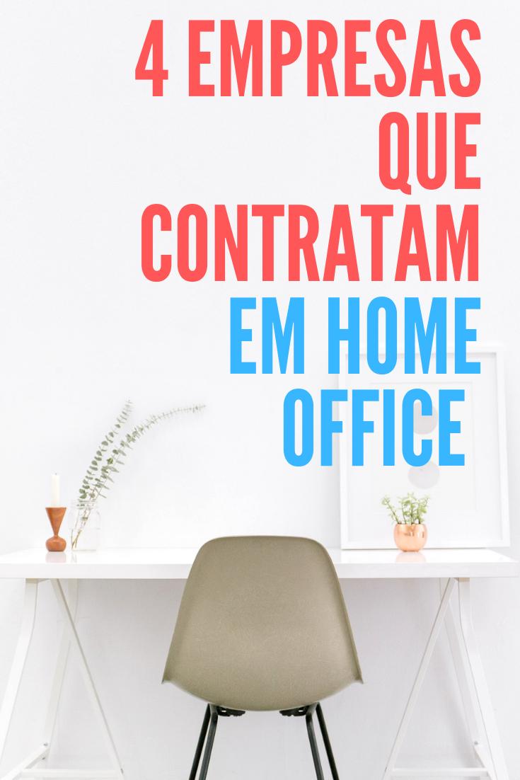 Conheça 4 Empresas que Contratam em Home Office - ...
