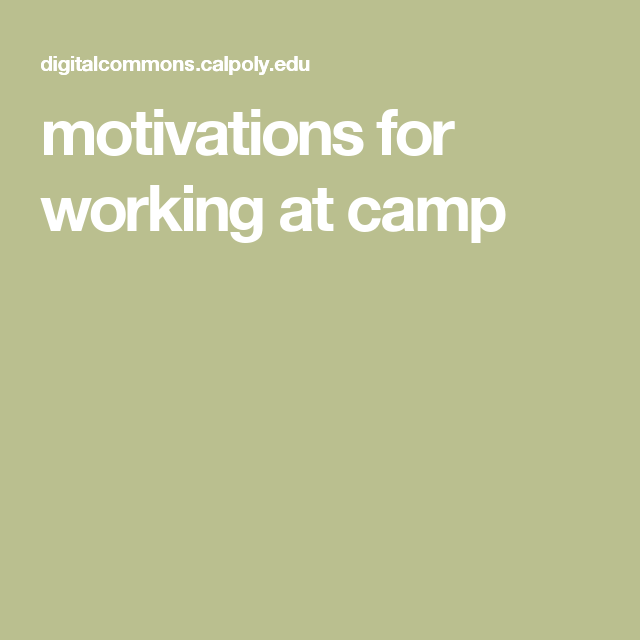 motivations for working at camp