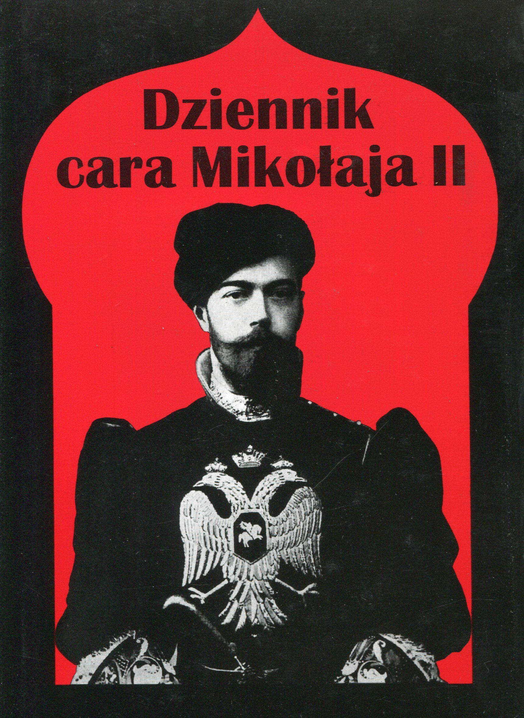 """""""Dziennik cara Mikołaja II"""" Translated by Leon Kozłowski Preface and edited by Jan Gondowicz Cover by Krystyna Töpfer Published by Wydawnictwo Iskry 1998"""