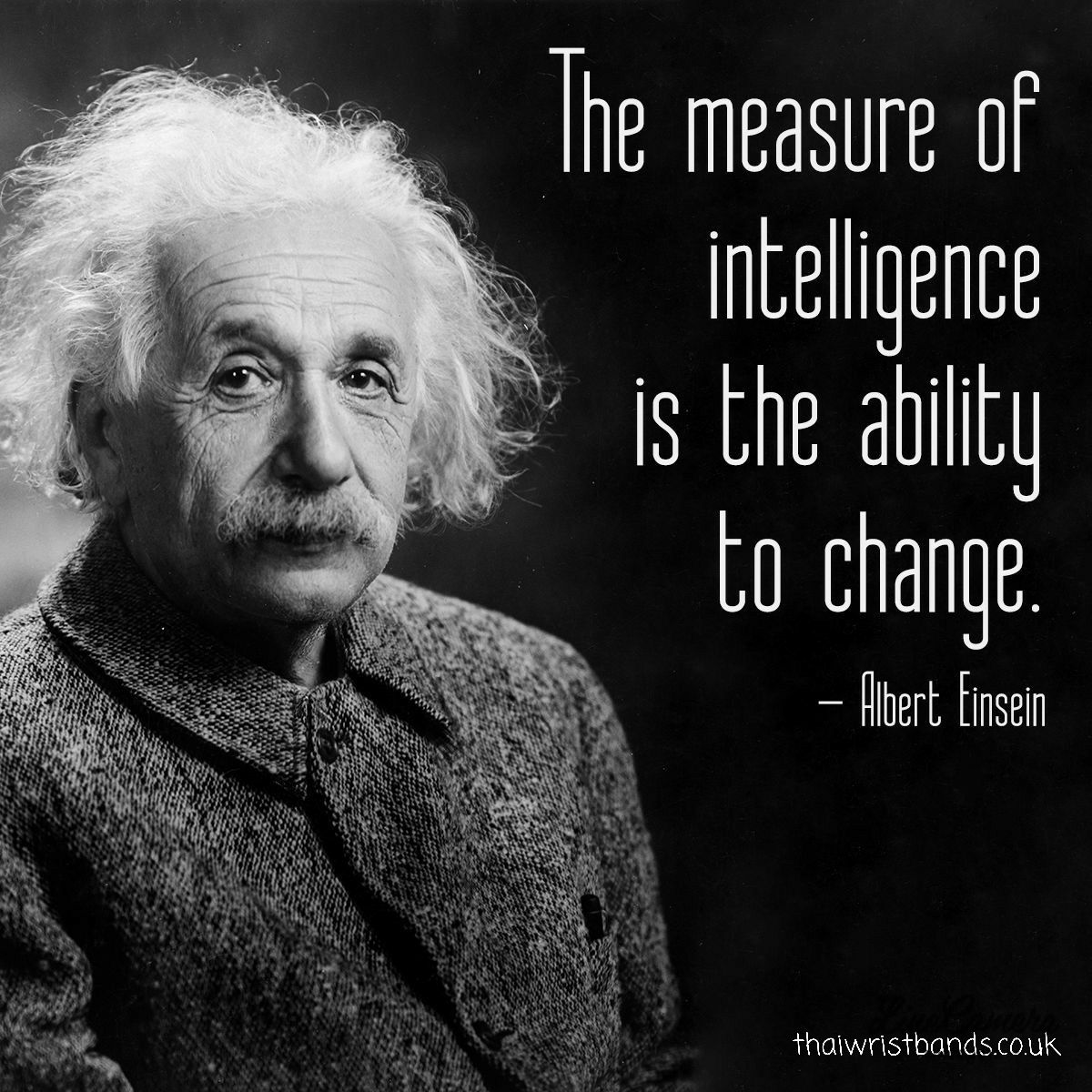 It S Not Rocket Science Science Intelligence Einstein Change Think Adapt Clever Iq Thaiwristbands Einstein Quotes Wisdom Quotes Wise Quotes