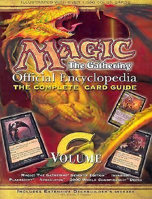 Magic The Gathering Official Encyclopedia Volume 6 The Complete Card Guide The Gathering Magic For Kids Gathering