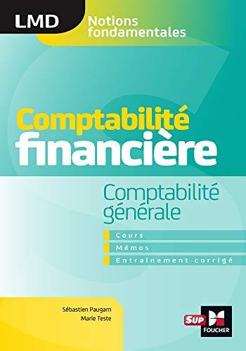 Comptabilite Financiere Comptabilite Generale Cours Memos Entrainements Corriges Lmd Lmd Co Comptabilite Financiere Comptabilite Generale Comptabilite