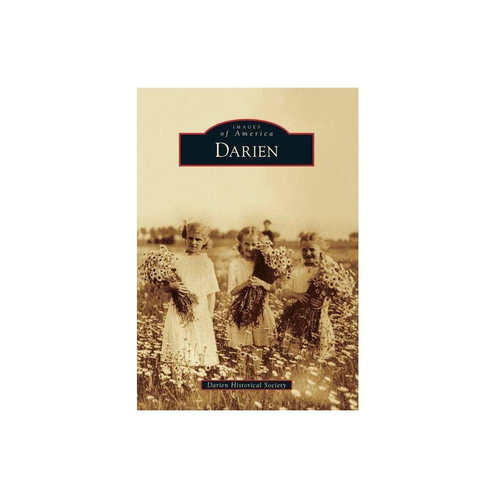 Darien of America Arcadia Publishing Paperback