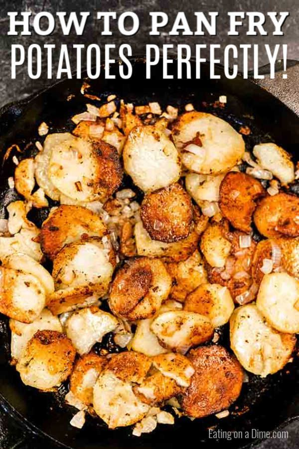 Eating on a Dime - Pan Fried Potatoes Recipe
