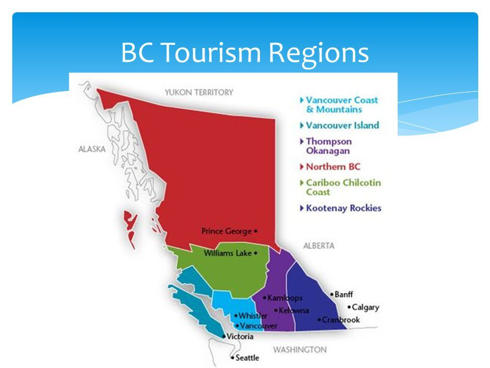 Bc Tourism Regions Size Area Is 944 735km 2 3 Rd Biggest Tourism Tourism Brochure Region