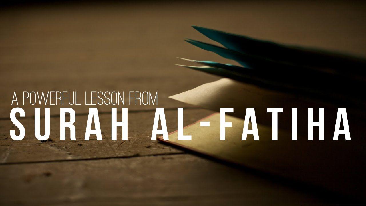 A Powerful Lesson From Surah Al-Fatiha