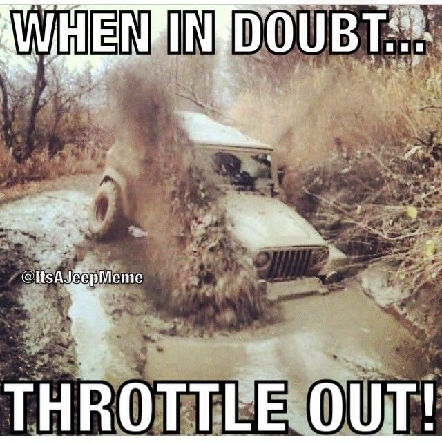 Photo By Cartermeyer4 Meme Inspired By Dirtyjeeps Padgram Jeep Memes Jeep Quotes Jeep