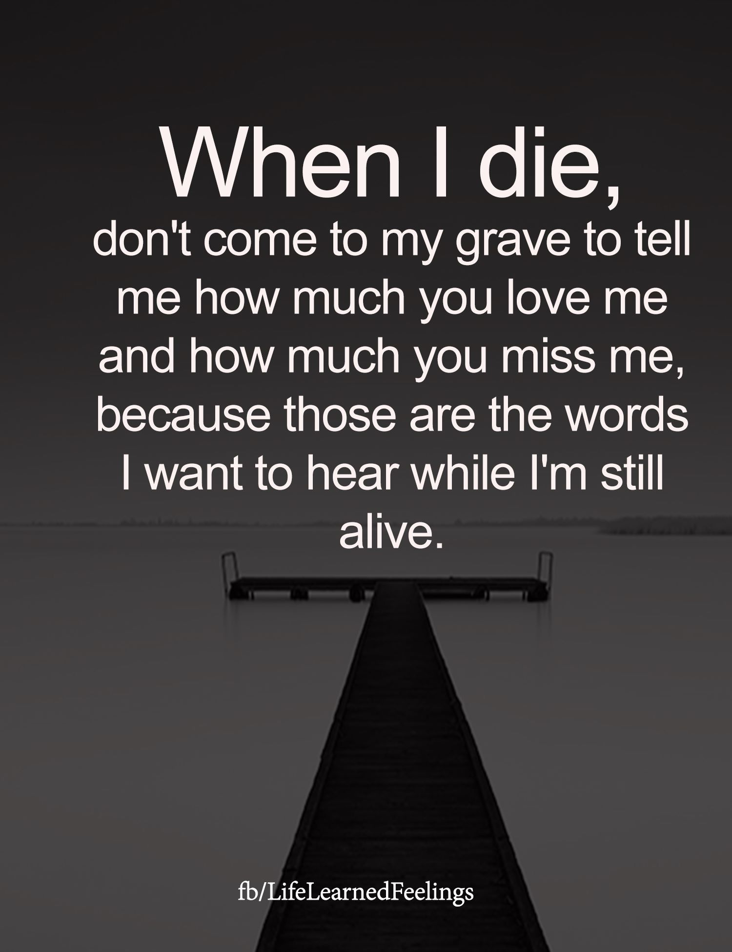 When I Die Truth Quotes Life Quotes Empowering Quotes
