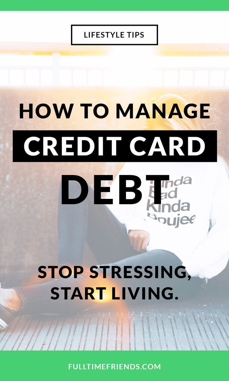 How to Manage Your Credit Card Debt Credit Card Debt