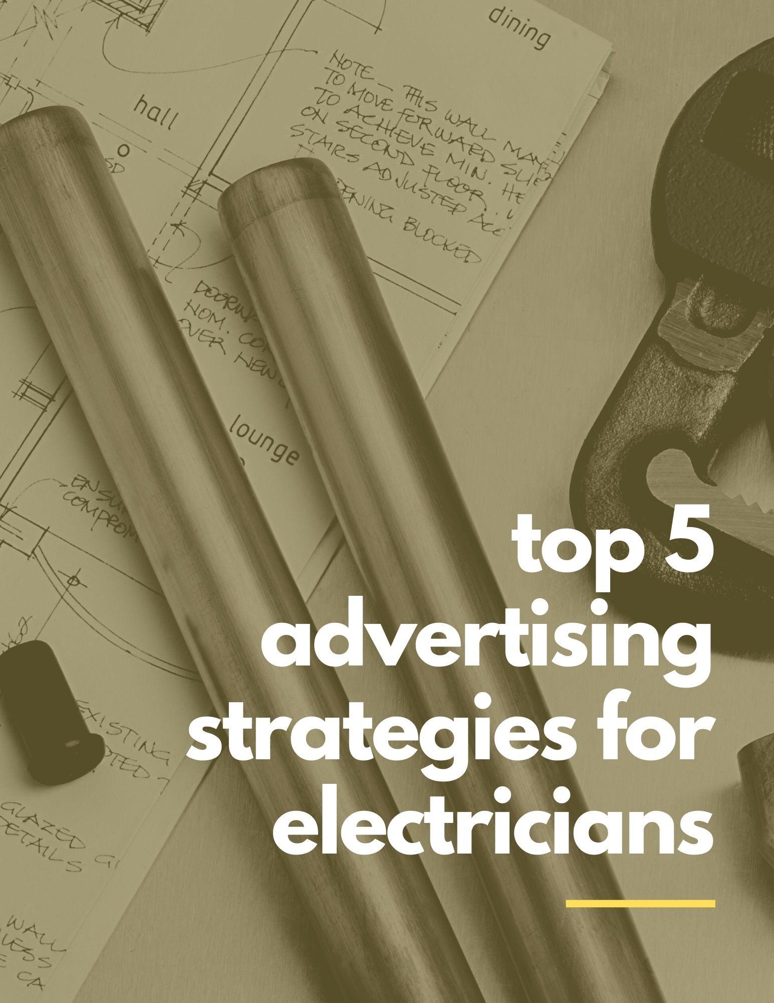 Electrician advertising 5 top lead generation strategies