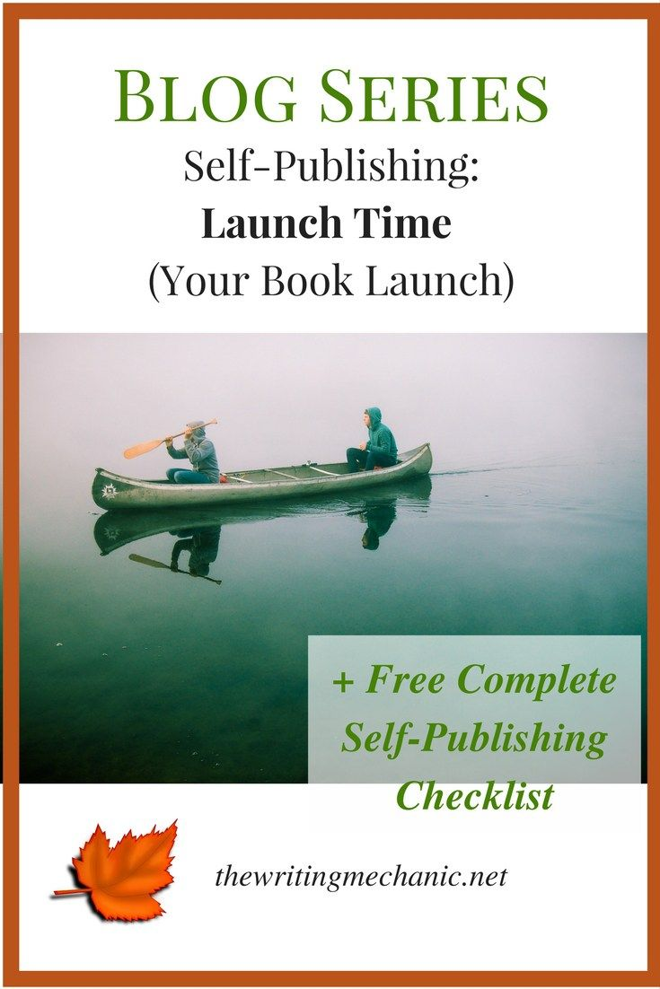 Last In Our Selfpublishing For Newbs Series: Your Book Launch! Click  Through