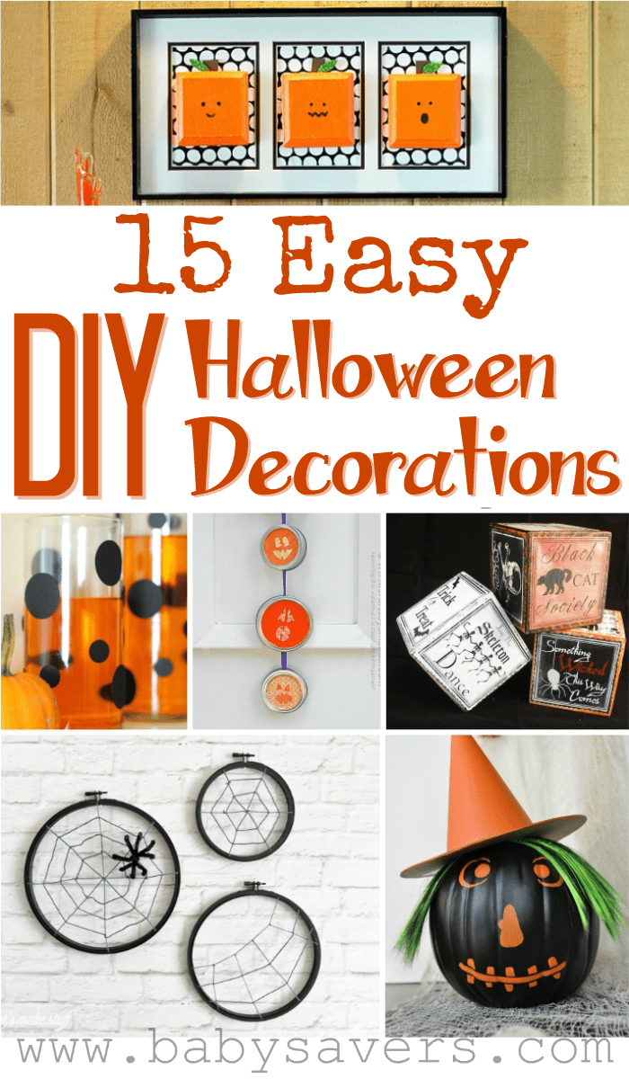 Diy Halloween Decorations 17 Make Your Own Halloween Decoration Tutorials For Easy Diy Halloween Decorations Easy Halloween Decorations Diy Halloween Projects