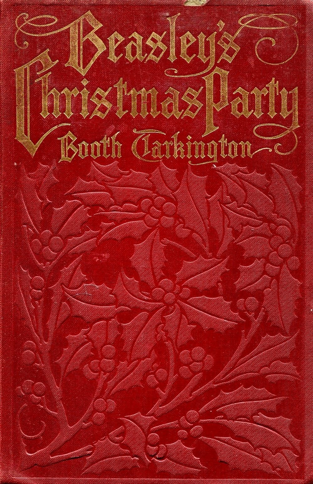 Beasley S Christmas Party Booth Tarkington 1909 Harper Brothers Book Cover Art Antique Books Book Cover Design