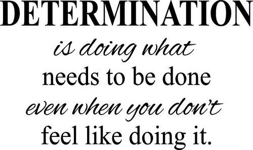 1000+ ideas about Determination on Pinterest | Motivation ...