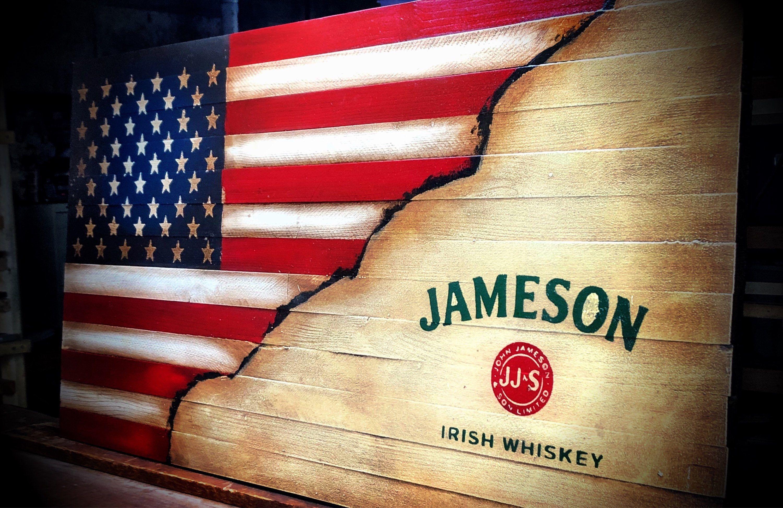 Jameson Whiskey Flag Rustic American Flag Jameson Irish Whiskey Jameson Whiskey Flag Rustic American Flag Bar Sign Man Cave Jameson Whiskey Rustic American Flag Jameson Irish Whiskey
