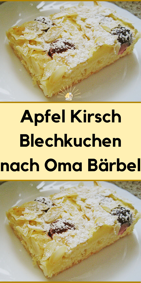 Apfel Kirsch Blechkuchen Nach Oma Barbel In 2020 Apfelkuchen Rezept Lecker Blechkuchen Kuchen