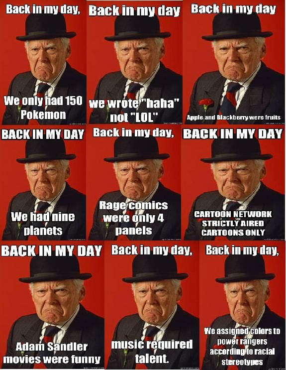 """Back In My Day"" Meme..."
