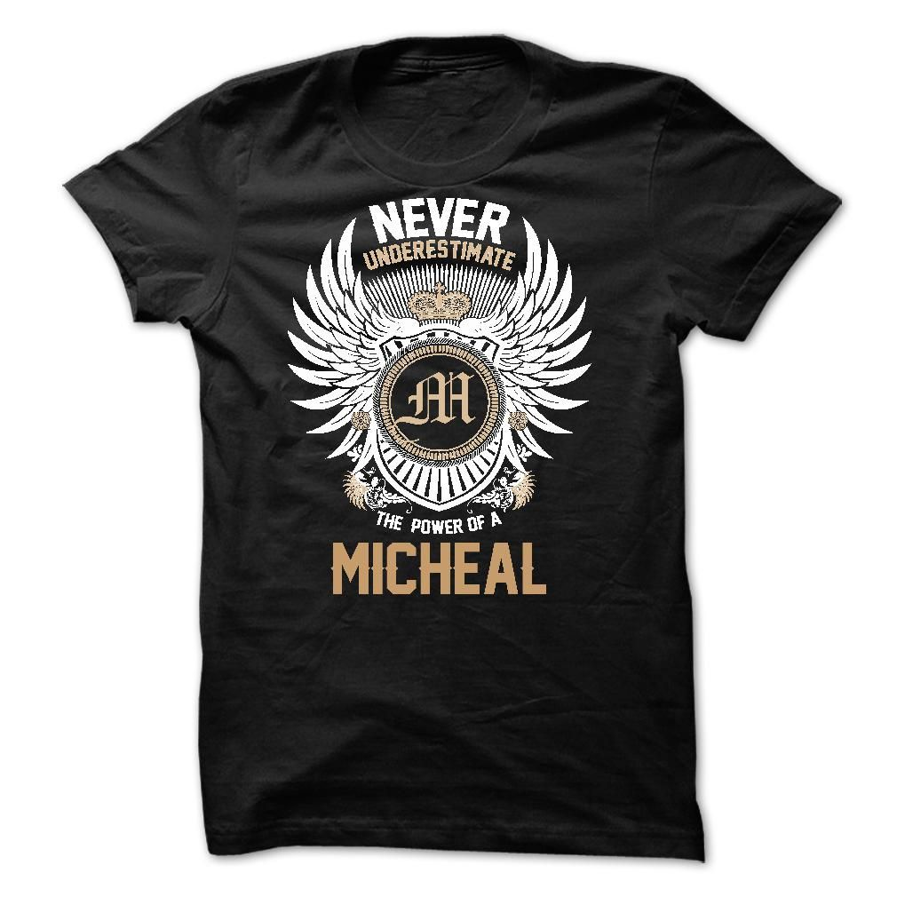 awesome Never Underestimate The Power of a MICHEAL 2015 Check more at http://yournameteeshop.com/never-underestimate-the-power-of-a-micheal-2015.html