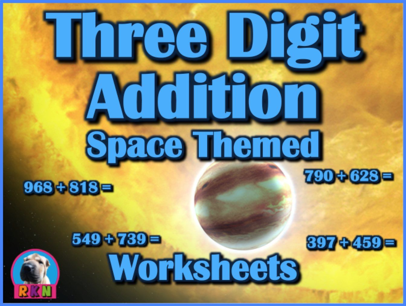 Three Digit Addition - Space Themed Worksheets - Horizontal (15 ...