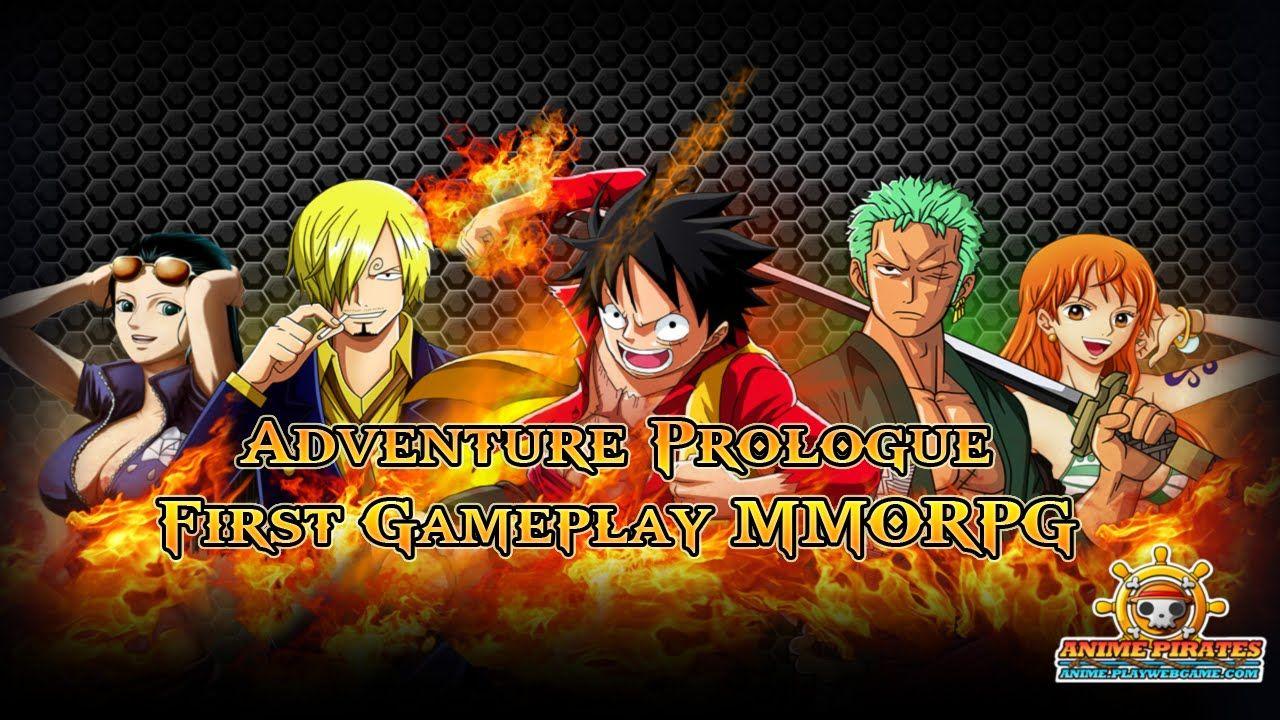 Anime pirates adventure prologue watcha playin first