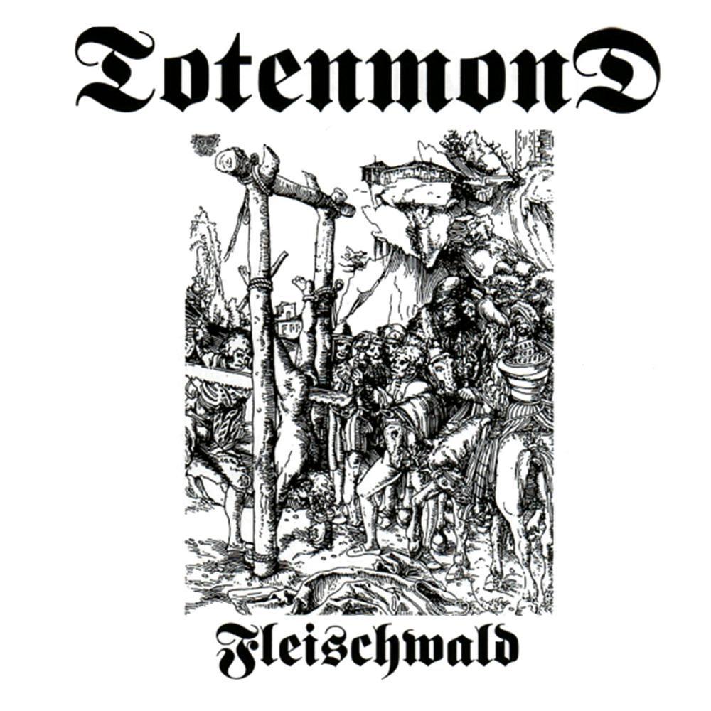 Totenmond - Fleischwald