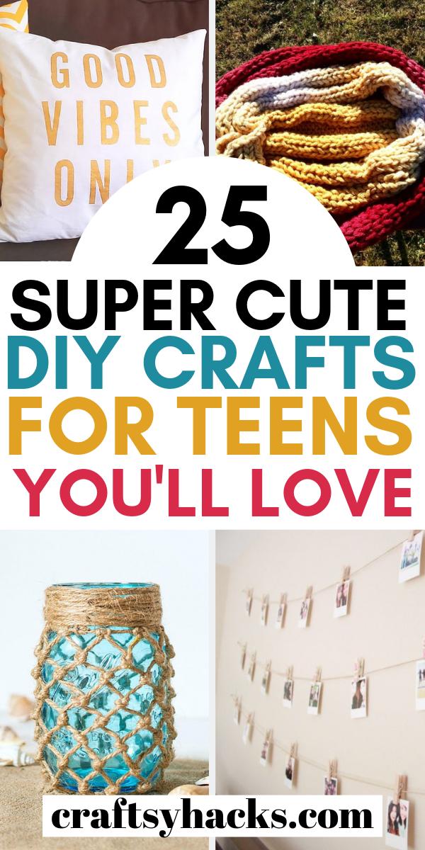 25 Super Cute DIY Crafts for Teens You'll Love
