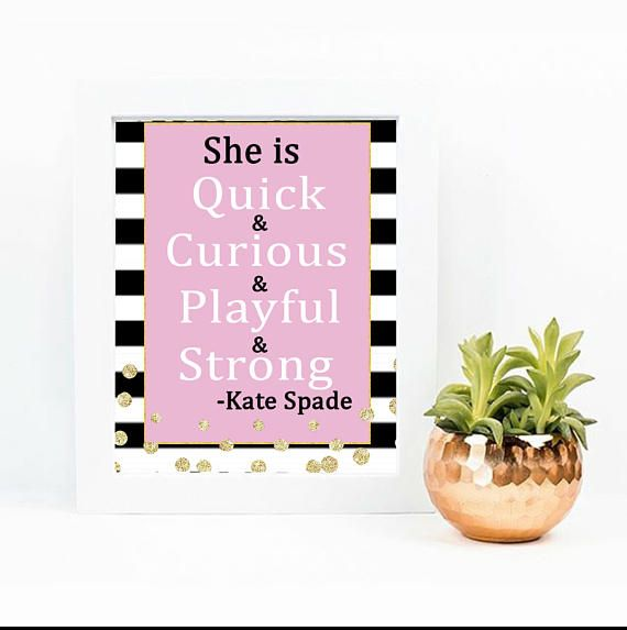 Kate Spade Wall Decor she is quick curious, kate spade quote, inspirational quote, spade