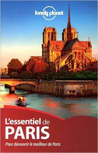 Amazon.fr - L'essentiel de Paris - 1ed - Lonely Planet LONELY PLANET - Livres