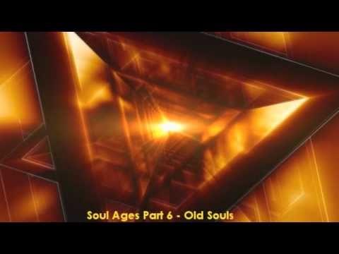 Soul Ages - PART 6 -  Old Souls