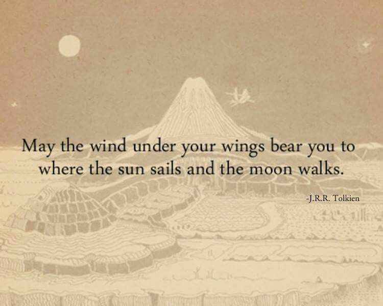 Jrr Tolkien Quotes About Life Amusing ☮ American Hippie ☮ Wind Under Your Wings  ☮ Say What