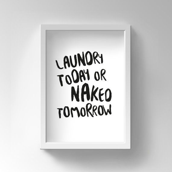 Printable Funny Motivational Quote Funny Quote Print Funny Bathroom Wall Decor Funny Motivation Funny Poster Funny Laundry Motivation
