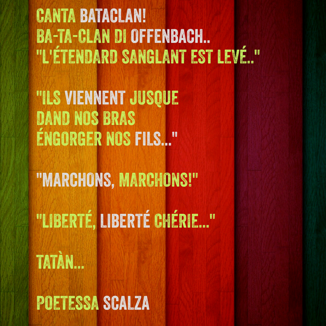 #poetry #poesia #aforisma #poetessascalza #giusynicosia #bataclan