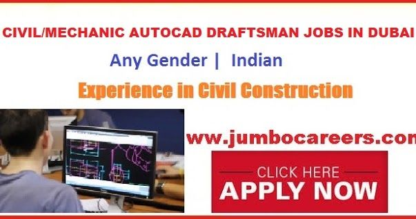 Autocad Draftsman Jobs in the Middle East , draftsman jobs in uae