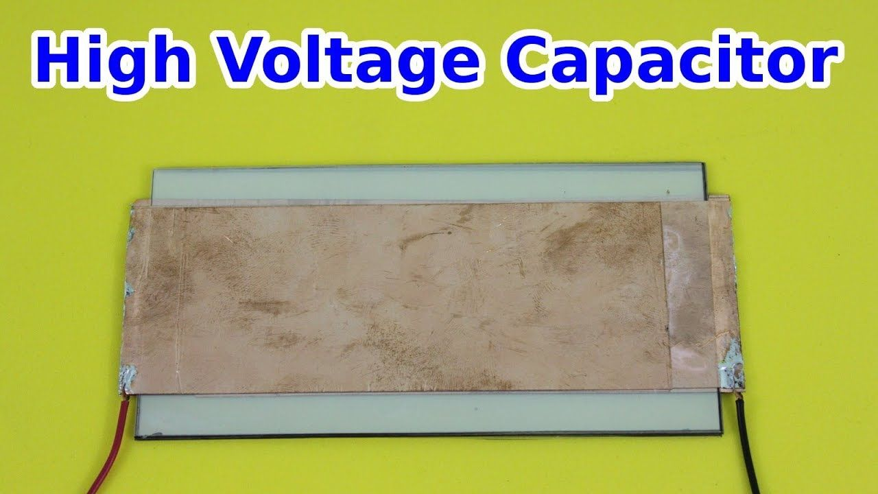 Homemade High Voltage Low Inductance Capacitor Youtube In 2021 High Voltage Capacitor De Graff