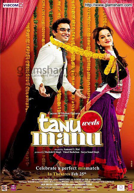 Tanu Weds Manu 2011 Hindi Movies Best Bollywood Movies Bollywood Posters