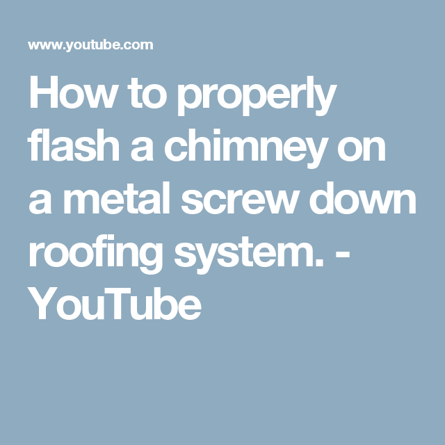 How To Properly Flash A Chimney On A Metal Screw Down Roofing System Youtube The Potter S Wheel Roofing Mugs