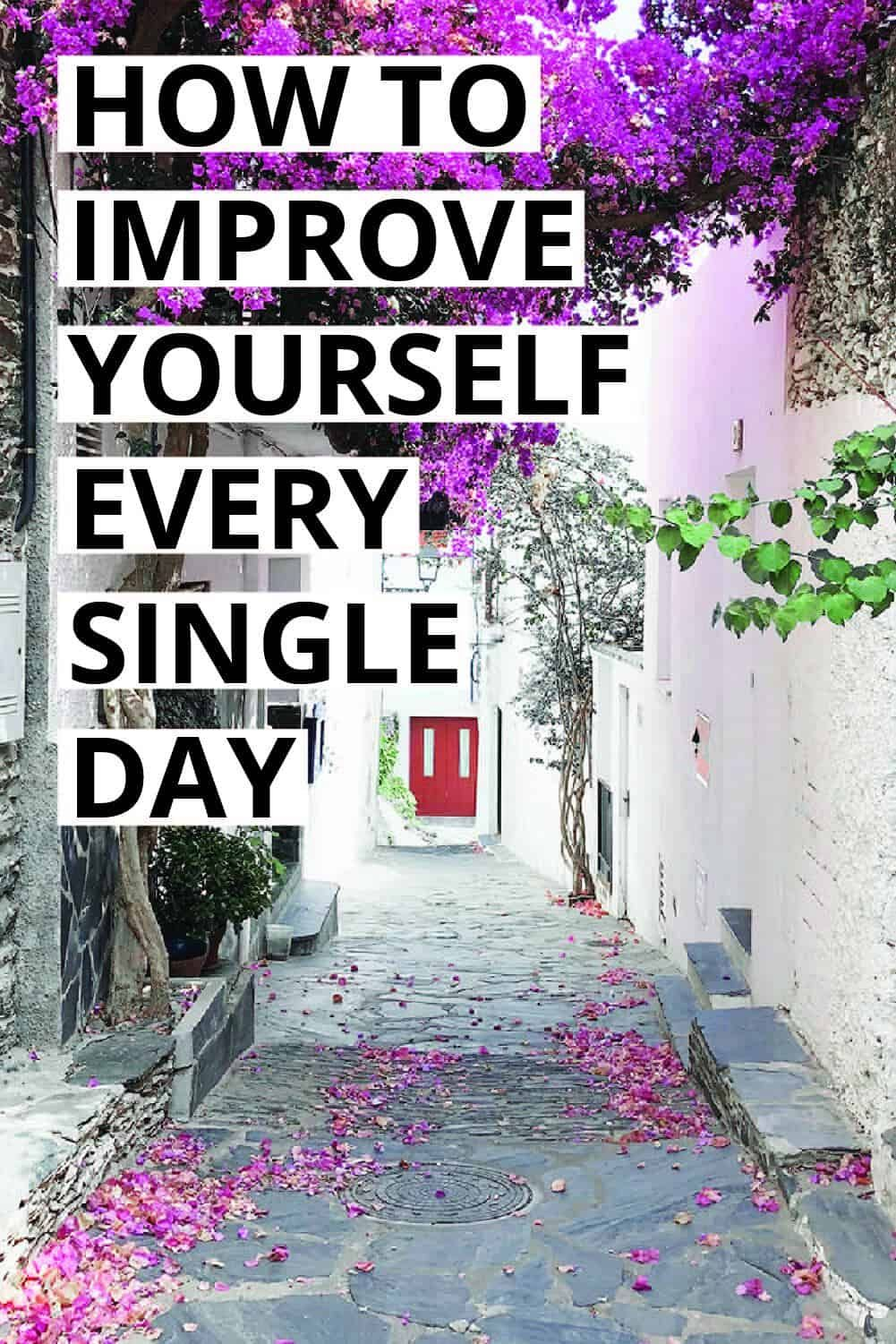 How to Improve Yourself Every Day Erin Gobler Improve