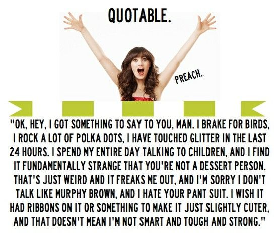 My absolute favorite quote of all time...New Girl!!!