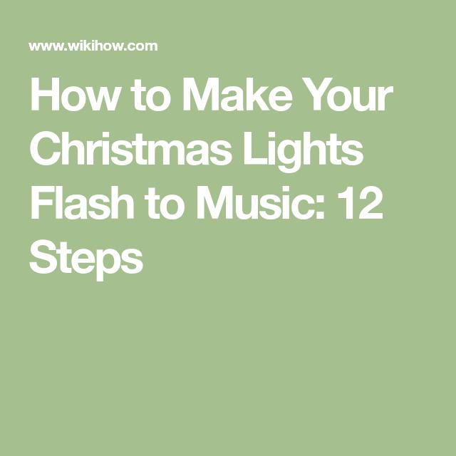 How to Make Your Christmas Lights Flash to Music: 12 Steps - Make Your Christmas Lights Flash To Music Christmas Lights