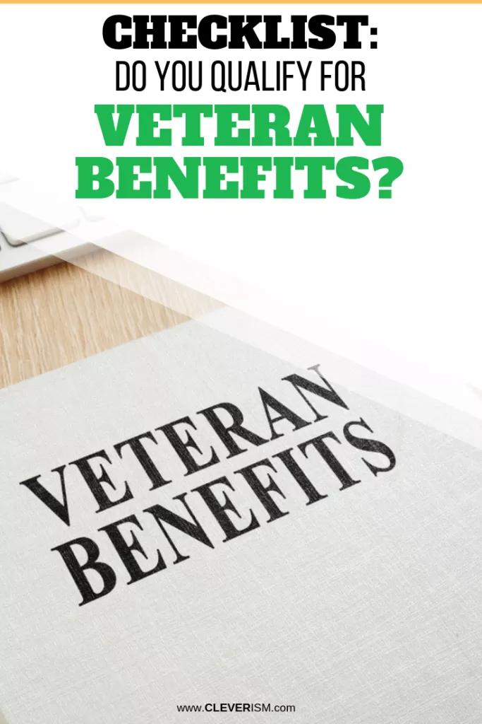 Checklist Do You Qualify For Veteran Benefits Veterans Benefits Veteran Job Search Motivation