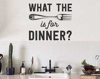 What The Fork Is Fun Dinner: Funny And Totally Rude Kitchen Wall Decal Part 45