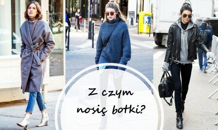 Jak I Z Czym Nosic Botki Fashion Trendy Trench Coat