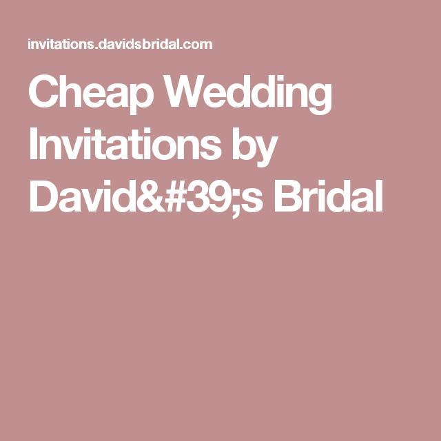 Cheap Wedding Invitations By David S Bridal Affordable Wedding