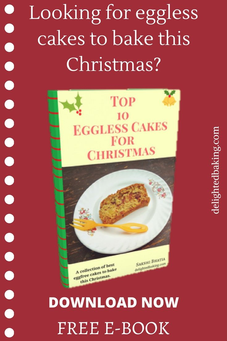 Free e book free christmas cakes recipes e book christmas cakes delighted baking is a collection of baked recipes eggless baked recipes and easy yet tasty snacks and comfort food recipes forumfinder Images